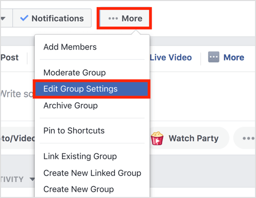 Click the More button in the top bar of your Facebook group and select Edit Group Settings.