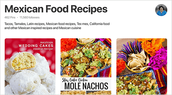 "This is a screenshot of Jennifer Priest's Mexican Food Recipes board on Pinterest. Below the board title are board stats: 462 pins and 11,560 followers. Jennifer's profile image appears in a small circle in the upper right. The upper two-thirds of three pins to the board are visible. From left to right, the first is a photo of Mexican wedding cake cookies against a red background. White powdered sugar covers the cookies, and one cookie is cut in half to show the yellow cookie inside the sugar. The second photo shows a plate of nachos on an fuschia, blue, and yellow striped tablecloth and a bright red flower in the upper-left corner. Below the plate is the text ""Slow Cooker Chicken Mole Nachos"" in black text on a white rectangle. The third image shows a different shot of the nachos. In this shot, next to the nachos are a yellow bowl of tortilla chips and orange and fuschia flowers."