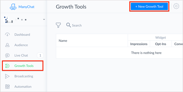 In ManyChat, select Growth Tools on the left and click the + New Growth Tool button in the top right.