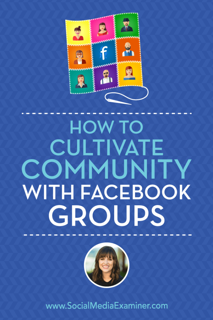 Learn how to lay the groundwork for a new Facebook group and attract members, and discover tips for fostering group culture and engagement.