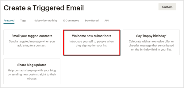 Create a welcome email to new subscribers in Mailchimp.