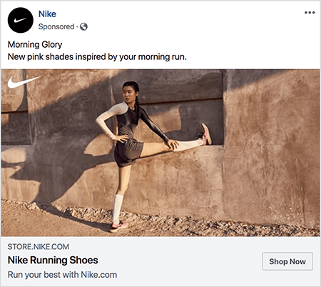 "This is a Facebook ad for Nike running shoes. The ad text says ""Morning Glory"" and on the next line ""New pink shades inspired by your morning run."" In the ad photo, an Asian woman is stretching with one leg extended straight out and her foot on a ledge and her other foot on the ground. Her upper half is twisting to the side. She's wearing pink Nike running shoes, white knee socks, and dark gray running shorts and a tank top. Her hair is pulled up. She's on a dirt path in front of a stucco- or earthen-looking building. Talia Wolf says Nike is a great example of a brand that uses emotion in advertising."