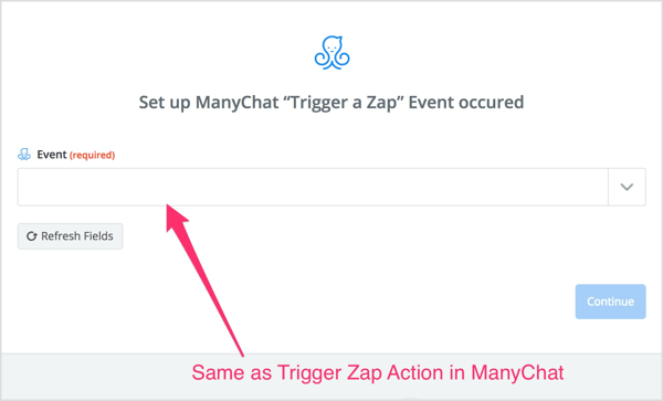 Select the Trigger Zap action you created in the ManyChat flow.