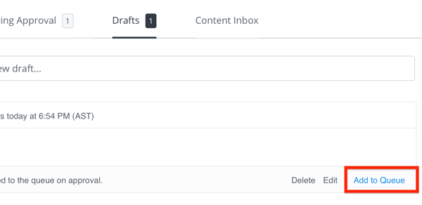 Add your draft Buffer post to your queue when it has been approved.