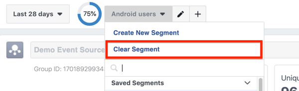 Option to Clear Segment from your Facebook Analytics event source group.