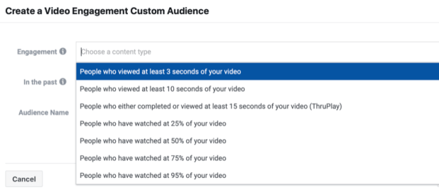 facebook video engagement custom audience create menu showing several options of people who viewed at least a few seconds to 25%, 50%, 75%, and 95%, or watched to completion