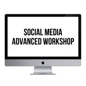 SOCIAL MEDIA SECRETS - ADVANCED WORKSHOP