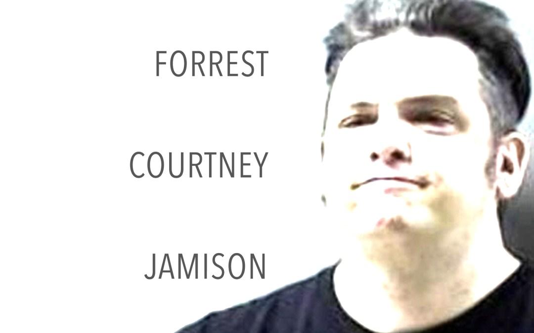Forrest Jamison Finally Taken Into Custody and Sentenced!