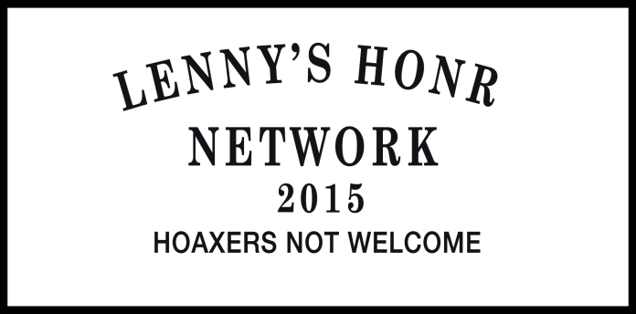 lennys-honr-network-2015-hoaxers-not-welcome-sign