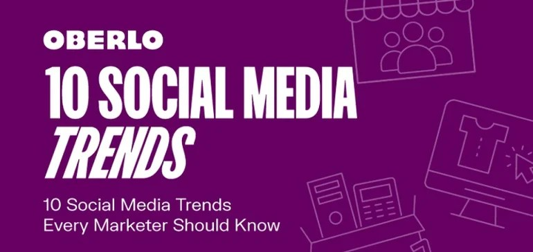 10 Social Media Trends That Every Marketer Should Know in 2021 [Infographic]