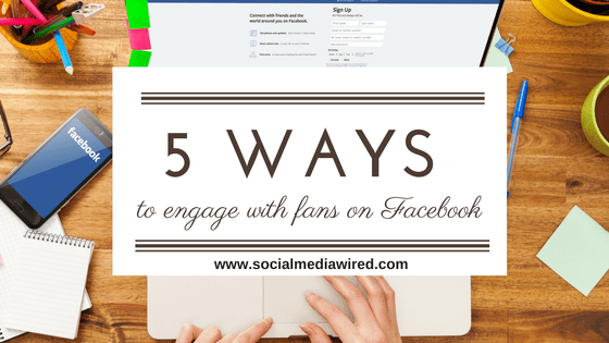 engage with fans on Facebook