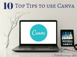 10 Top Tips to use Canva Effectively for your Brand