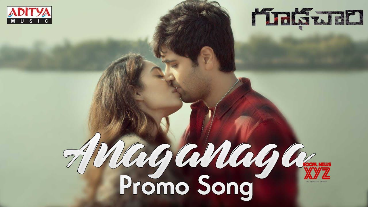 Anaganaga Video Promo Song Goodachari Songs Adivi Sesh Sobhita
