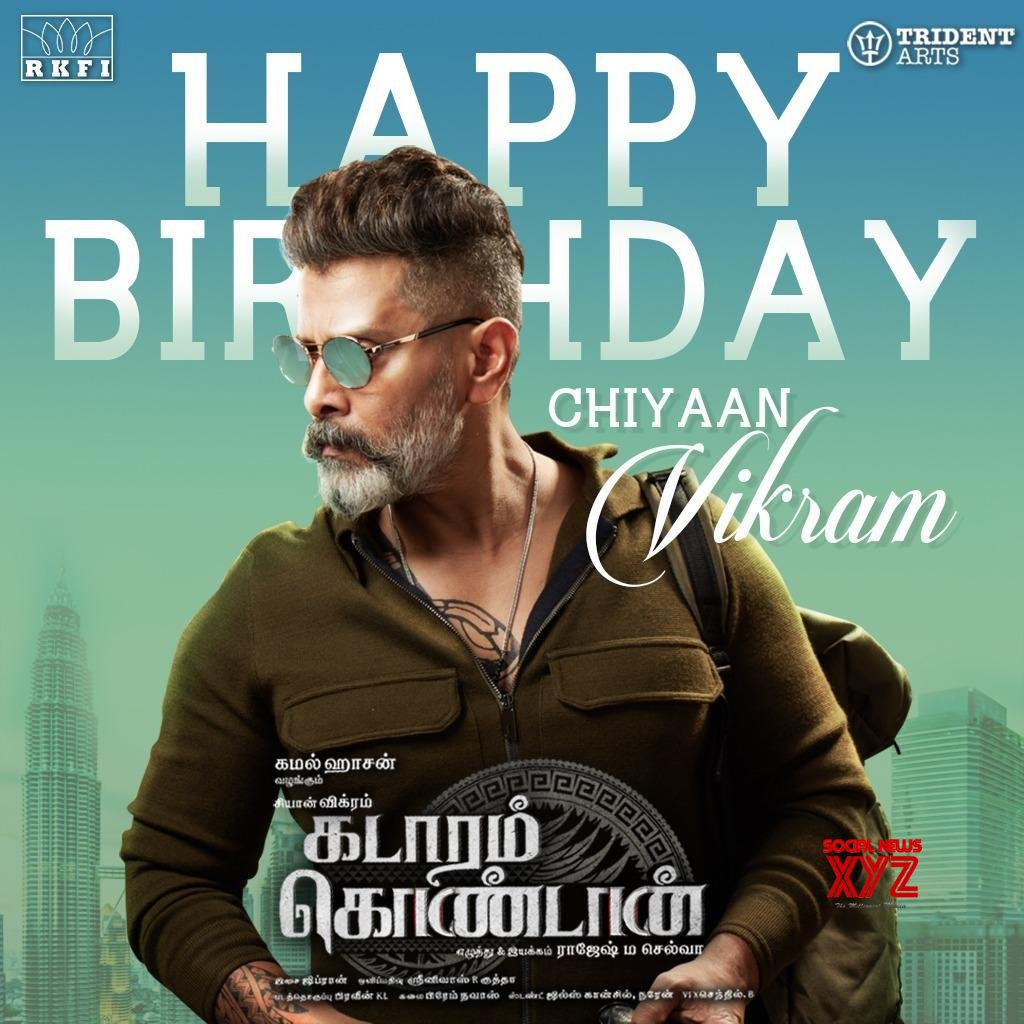 Chiyaan Vikram Birthday Wishes Poster From Team Kadaram Kondan