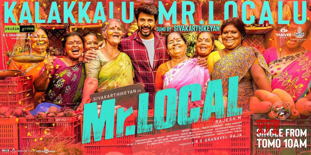 "Mr.Local Movie Second Single ""Kalakkalu Mr Localu"" Will Be Out Tomorrow At 10 AM"