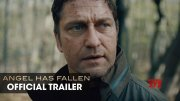 Angel Has Fallen (2019 Movie) Official Trailer - Gerard Butler, Morgan Freeman (Video)