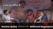 Anchor Suma Interview with Akkineni Nagarjuna | Manmadhudu2 | Releasing on August 9th [HD] (Video)