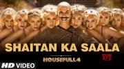 Housefull 4: Shaitan Ka Saala Video | Akshay Kumar | Sohail Sen Feat. Vishal Dadlani (Video)