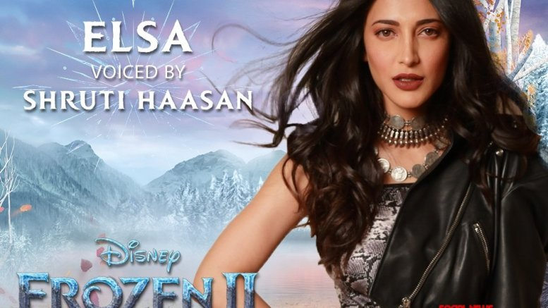 Shruti Hassan to lend voice for Tamil version of 'Frozen 2'