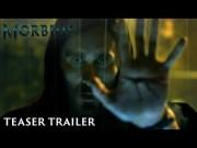 MORBIUS - Teaser Trailer (Video)