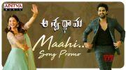 Maahi Song Promo | Aswathama Movie | Naga Shaurya | Mehreen | Sricharan Pakala [HD] (Video)