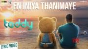 Teddy | En Iniya Thanimaye Song Lyric Video | Arya, Sayyeshaa | D. Imman | Shakti Soundar Rajan [HD] (Video)