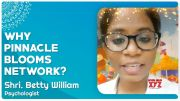VCR Multiplex: Shri. Betty William, Psychologist - Why Pinnacle Blooms Network? (Video)