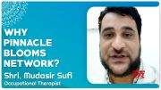 VCR Multiplex: Shri. Mudasir Sufi, Occupational Therapist - Why Pinnacle Blooms Network? (Video)