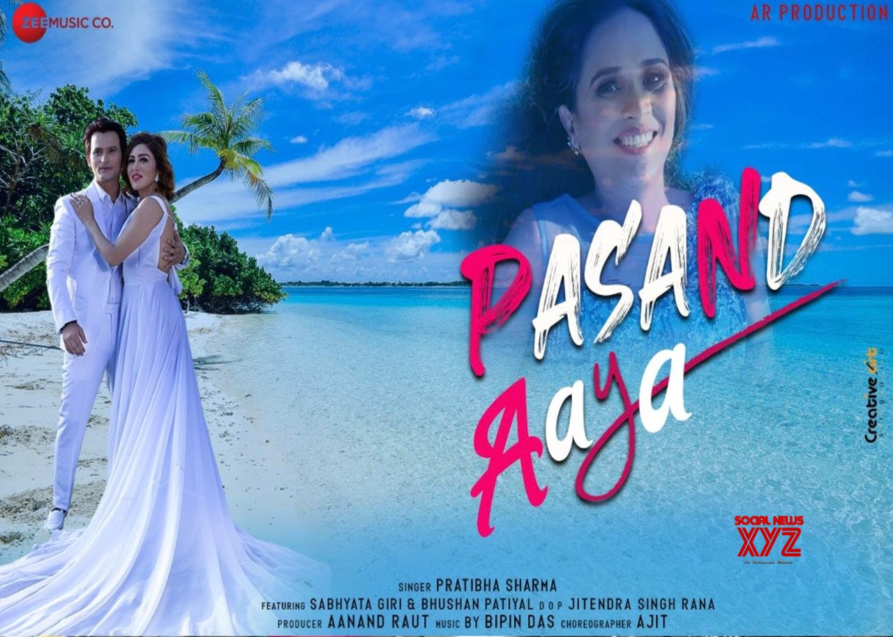 "Actress Sabhyata Giri pairs up with Bhushan Patiyal in Zee music latest song ""Pasand Aaya"" by Pratibha Sharma"