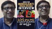 Director Indraganti Mohan Krishna EXCLUSIVE Interview (Video)