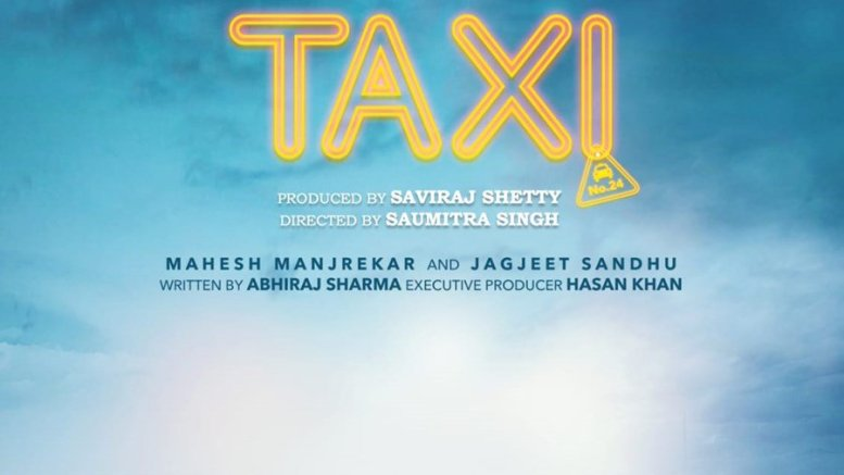 Mahesh Manjrekar and Jagjeet Sandhu to star in Taxi No. 24 as leads, first look out now