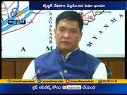Tested Positive for Covid 19   Arunachal Pradesh CM Pema Kandu in His Twitter Handle  (Video)