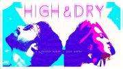 High and Dry ( Lyric Video ) | G.V. Prakash Kumar , Julia Gartha [HD] (Video)