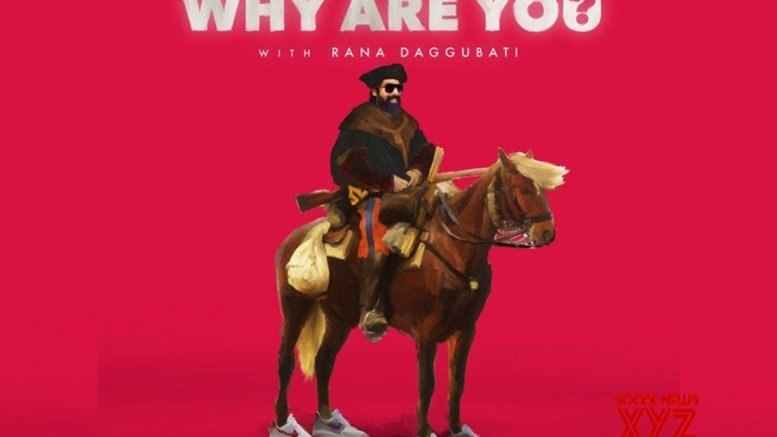 Rana Daggubati to host an animated series 'Why Are You?'; unveils promo of the quirky irreverent fiction comedy web series