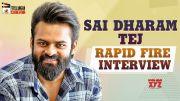 Sai Dharam Tej RAPID FIRE Interview (Video)