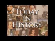 Today in History for July 22nd (Video)