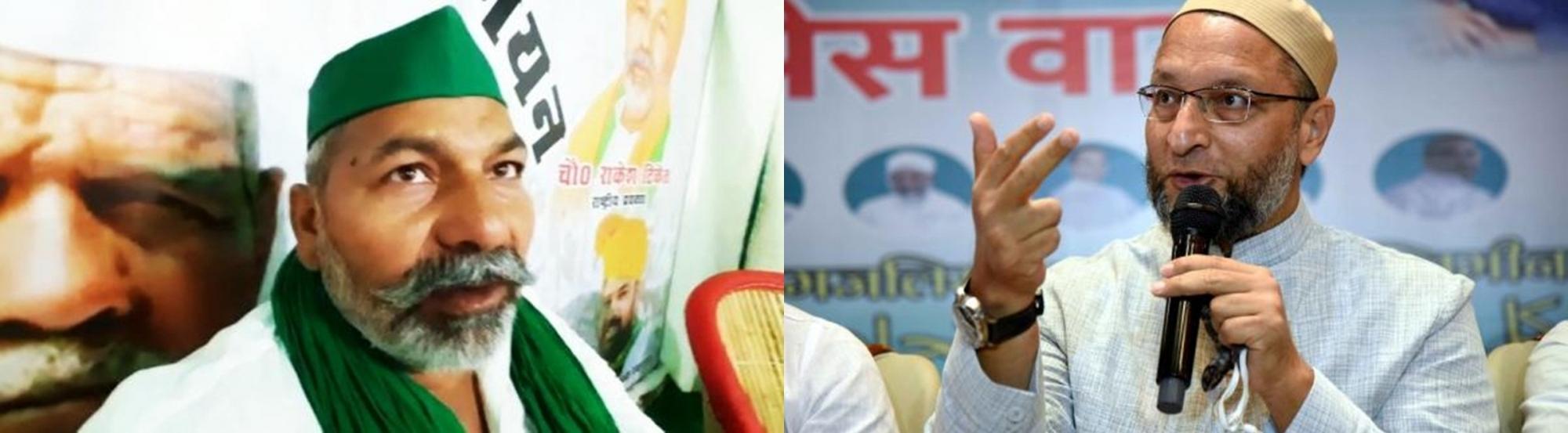 Now, Rakesh Tikait calls Owaisi 'chacha jaan'
