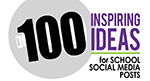 100 Ideas for School Social Media