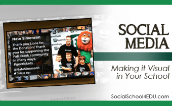 Social Media - Making it Visual in Your School