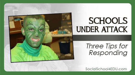 Schools Under Attack: Three Tips for Responding