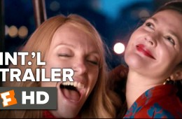Miss-You-Already-Official-International-Trailer-1-2015-Drew-Barrymore-Movie-HD