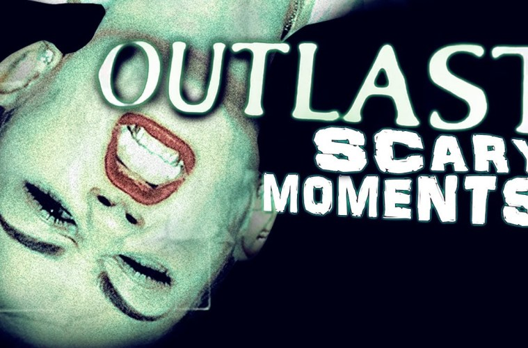 Outlast-Scary-Silly-Moments
