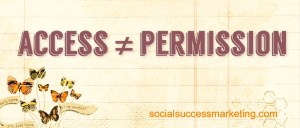 Social Media Explained | Access is not permission