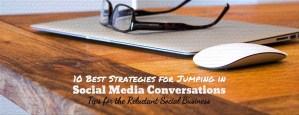Tips on Jumping in Social Media Conversation