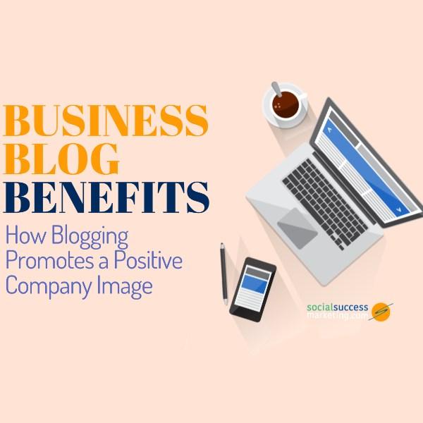 Business Blog Benefits
