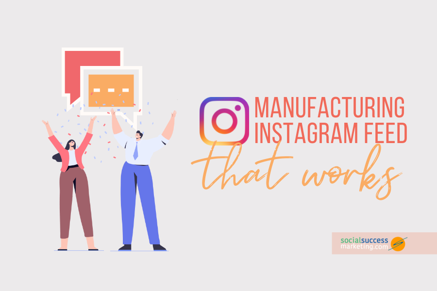 manufacturing instagram feed
