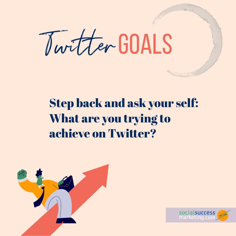 twitter goal setting
