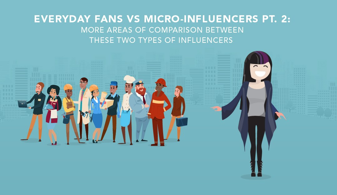 Everyday Fans Vs Micro Influencers Part 2 Three More