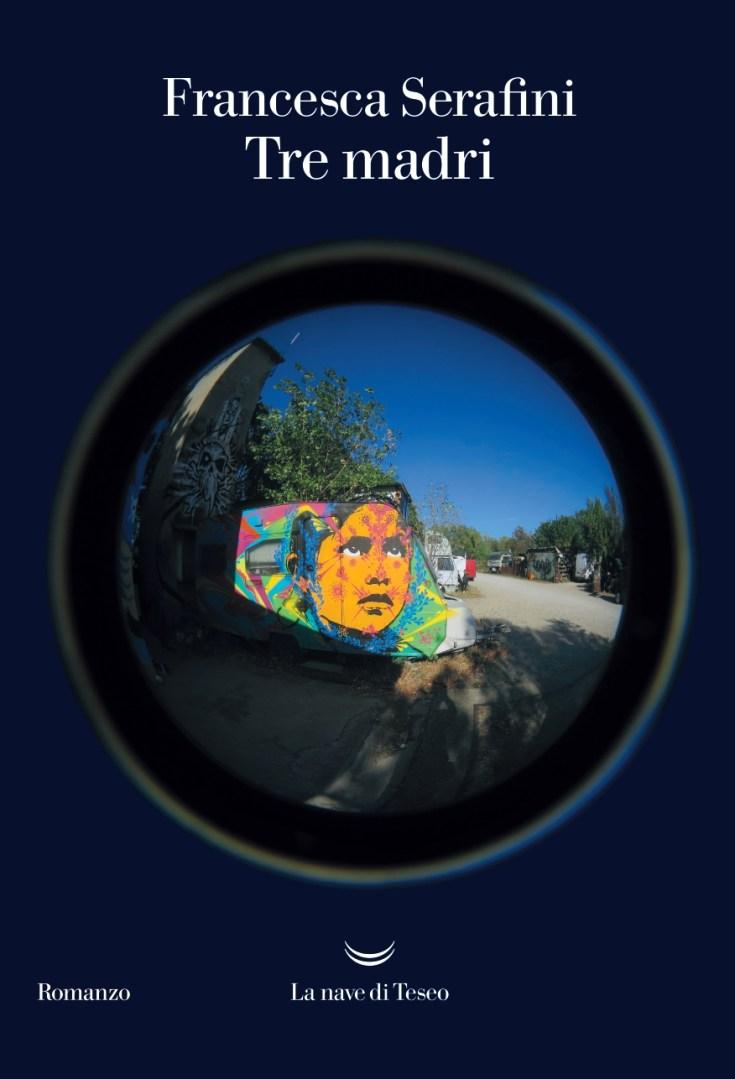 La copertina di Tre madri di Francesca Serafini