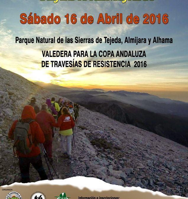 XVI Travesía resistencia Tejeda Almijara, sábado 16 de abril.